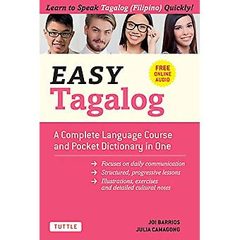 Easy Tagalog - A Complete Language Course and Pocket Dictionary in One