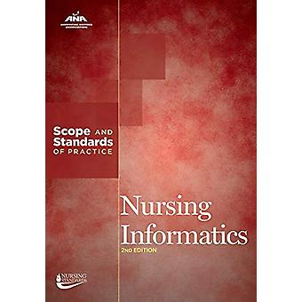 Nursing Informatics - Scope and Standards of Practice by American Nurs