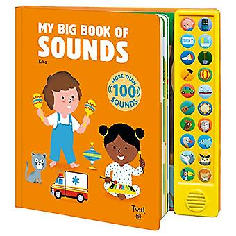 My Big Book of Sounds by Kiko - 9782408012854 Book