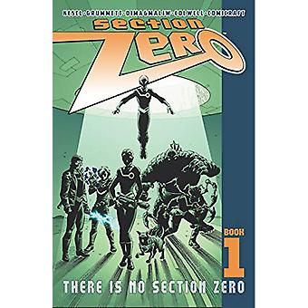 Section Zero Volume 1 - There Is No Section Zero by Karl Kesel - 97815