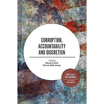Corruption - Accountability and Discretion by Professor Nancy S. Lind