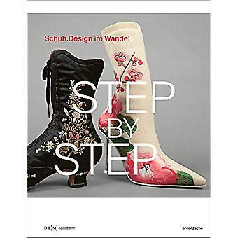 Step By Step - Schuhdesign im Wandel (Shoe Design through the Ages) by
