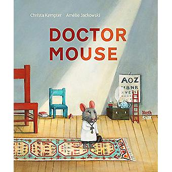 Doctor Mouse by Christa Kempter - 9780735844100 Book