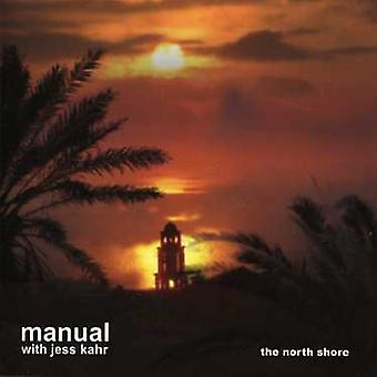 Manual with Jess Kahr - Manual with Jess Kahr: Vol. 20-North Shore-Bliss [CD] USA import