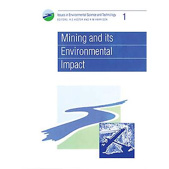 Mining and its Environmental Impact by R. E. Hester - 9780854042005 B