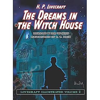The Dreams in the Witch House: Lovecraft Illustrated