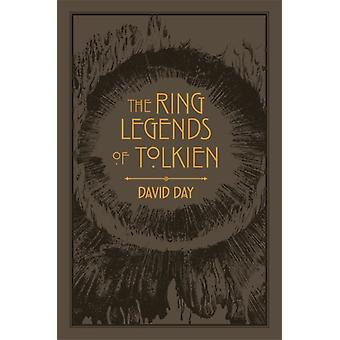 The Ring Legends of Tolkien by Day & David