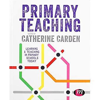 Grundskoleundervisning: Læring og undervisning i grundskolen i dag (Primary Teaching Now)