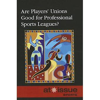 Are Players' Unions Good for Professional Sports Leagues? by Thomas R