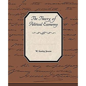 The Theory of Political Economy by W Stanley Jevons - 9781438520797 B
