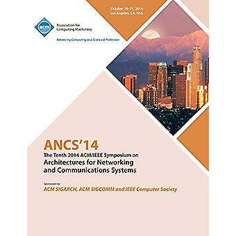 ANCS 14 10th ACM/IEEE Symposium on Architectures for Networking and C