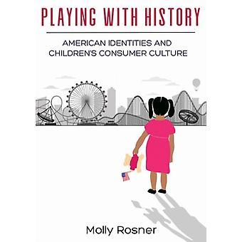Brincando com a História por Molly Rosner