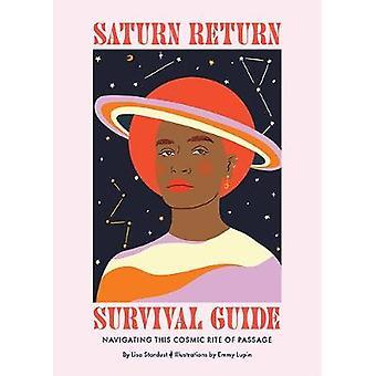 Saturn Return Survival Guide Navigating This Cosmic Rite of Passage
