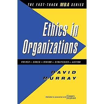 Etik i organisationer av Murray & David J.