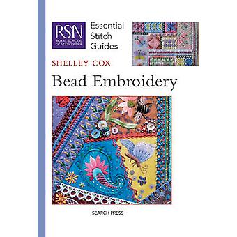 RSN Essential Stitch Guides Bead Embroidery by Cox & Shelley