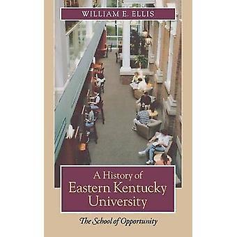 En historie om Eastern Kentucky University - Skolen for muligheter b