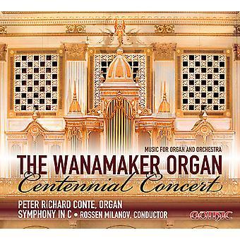 Guilmant / Jongen / Widor / Conte / Sym in C - Wanamaker Org Centennial Concert-Music for Org & [CD] USA import