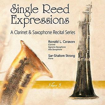 Brahms / Debussy / Hartley / Caravan / Strong - Single Reed Expressions: A Clarinet & Sax V3 [CD] USA import