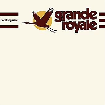 Grande Royale - Breaking News [CD] USA import