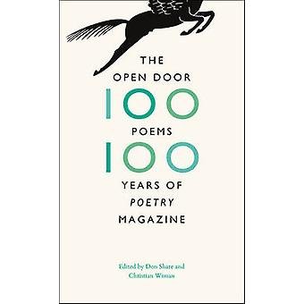 The Open Door - One Hundred Poems - One Hundred Years of Poetry Magazi