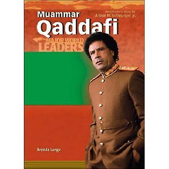 Muammar Qaddafi by Brenda Lange - 9780791082584 Book