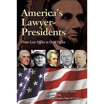 Amerika's advocaat-voorzitters van het bureau juridische zaken aan de Oval Office door Norman