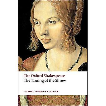 Szekspir Oxford: Poskromienie złośnicy (Oxford światowej klasyki)