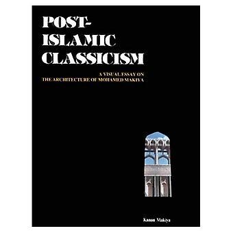 Post-islamitische classicisme: Een visueel Essay