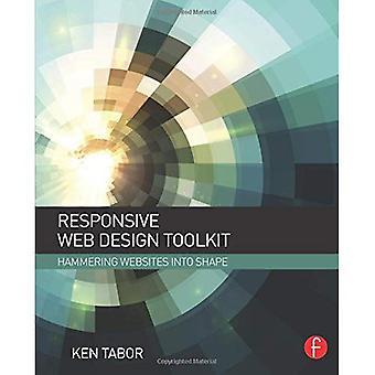 Responsive Web Design Toolkit: Martelage des sites Web en forme