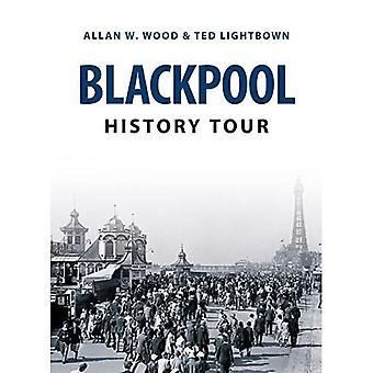 Blackpool History Tour