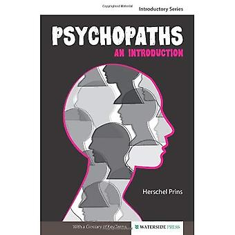 Psychopaths: An Introduction (Introductory Series)