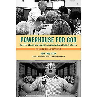 Krachtpatser voor God: spraak, gezangen en lied in een Appalachian Baptist Church