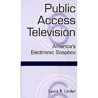 Offentlig TV Amerika elektronisk Soapbox av Linder & Laura