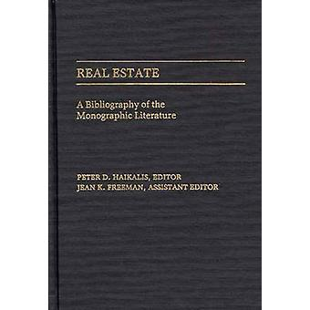 Real Estate A Bibliography of the Monographic Literature by Haikalis & Peter D.