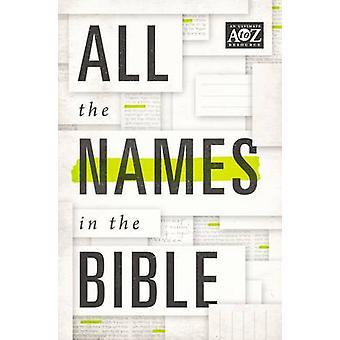 Die Namen in der Bibel von Thomas Nelson