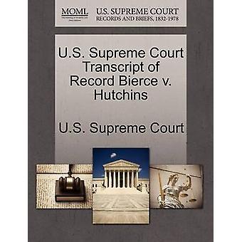US Supreme Court Abschrift der Aufzeichnung Bierce v. Hutchins US Supreme Court