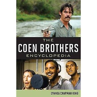 Lynnea Chapman King: The Coen Brothers Encyclopedia