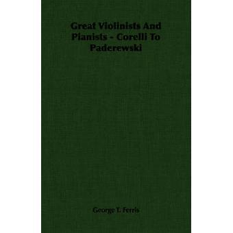 Suuri viulistit ja pianistit Corelli Paderewski Ferris & George t.