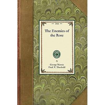 The Enemies of the Rose by Massee & George