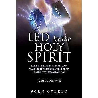 LED av den heliga ande av OVERBY & JORN