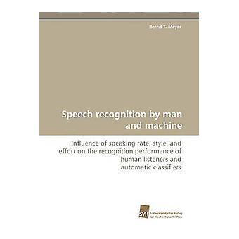 Spraakherkenning door mens en Machine door Meyer & Bernd T.
