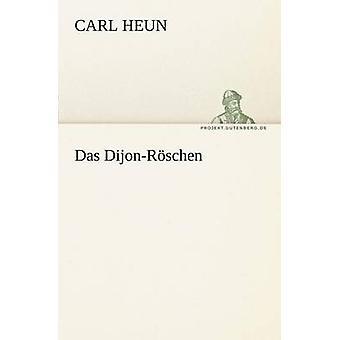 Das DijonRoschen von Heun & Carl