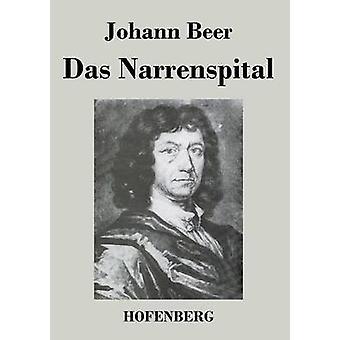Das Narrenspital af Johann Beer