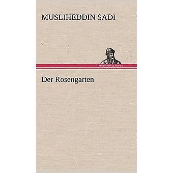 Der Rosengarten by Sadi & Musliheddin