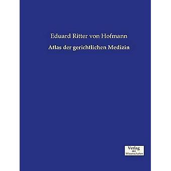 Atlas der gerichtlichen Medizin by Hofmann & Eduard Ritter von