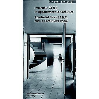 Immeuble 24 N.C. et Appartement Le Corbusier - Apartment Block 24 N.C.
