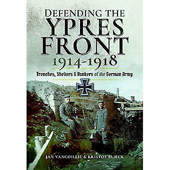イーペルのフロント1914を防衛-1918-トレンチ-シェルターやバンカー