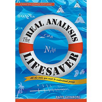 The Real Analysis Lifesaver - All the Tools You Need to Understand Pro