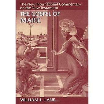 Gospel of Mark (2nd Revised edition) by William L. Lane - 97808028250