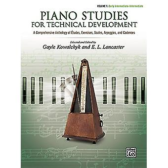 Piano Studies for Technical Development - Vol 1 - A Comprehensive Anth
